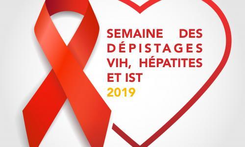 Semaine des dépistages VIH, Hépatites et IST 2019